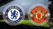 پخش زنده فوتبال منچستریونایتد و چلسی / Chelsea vs Man Utd